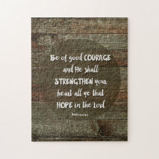 Be of Good Courage - Psalm 31:24 Jigsaw Puzzle