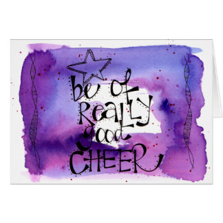 Be of really good cheer hand painted and lettered card