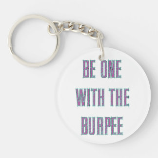 Be One With The Burpee Purple Teal Etched Keychain