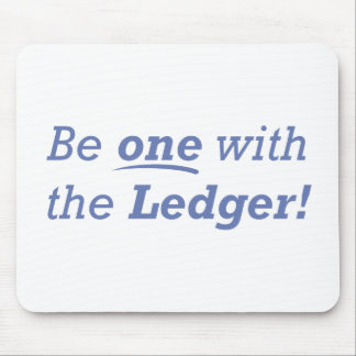 Be One With The Ledger Mouse Pad