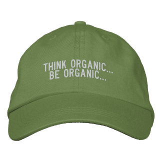 Be Organic... Embroidered Hat