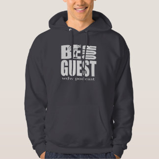 Be Our Guest Podcast Hoodie