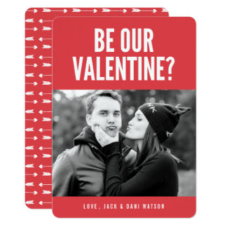 Be Our Valentine Modern Valentine's Day Photo Card