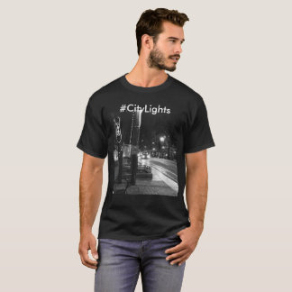 Be part of experiencing #CityLights! T-Shirt