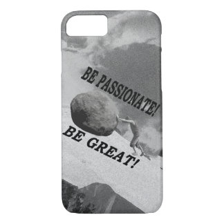 Be Passionate! Be Great! Design iPhone 8/7 Case
