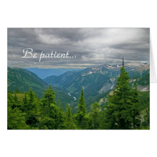 Be patient... greeting card