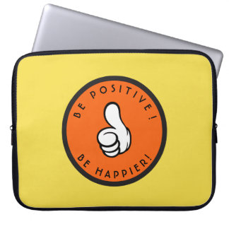 Be positive! Be happier! Laptop Sleeve