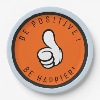 Be positive! Be happier! Paper Plate