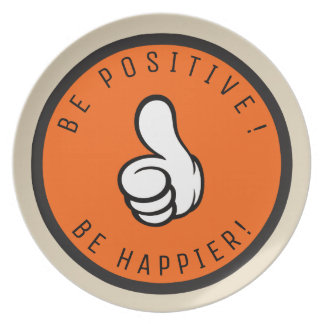 Be positive! Be happier! Plate