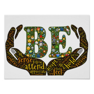 """Be"" Positive Encouragement Poster"