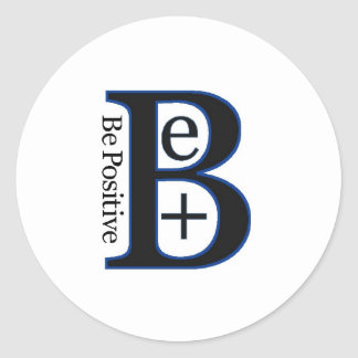 Be Positive Second Design Classic Round Sticker