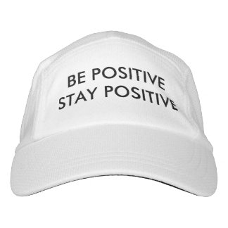 Be Positive Stay Positive Hat