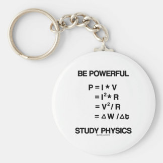 Be Powerful (Power Equations) Study Physics Basic Round Button Key Ring