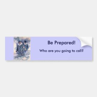 Be Prepared! Bumper Sticker