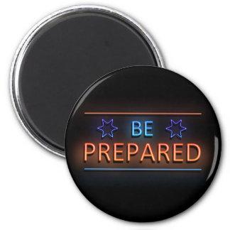 Be prepared. magnet
