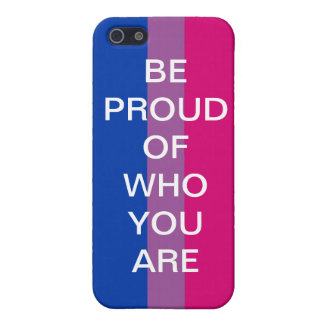 BE PROUD OF WHO YOU ARE iPhone 5 COVERS
