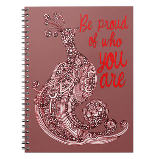 Be Proud of Who You Are Spiral Notebook