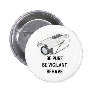 be pure be vigilant behave button