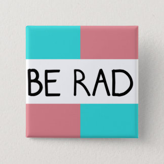 Be Rad Square Button