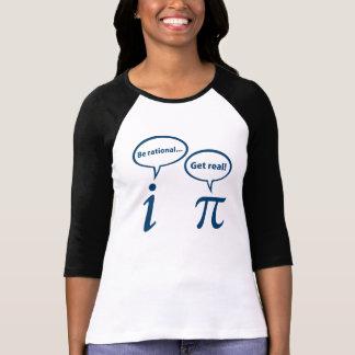 Be Rational Get Real Imaginary Math Pi Shirts