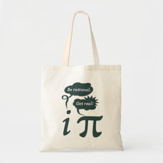be rational! get real! tote bag