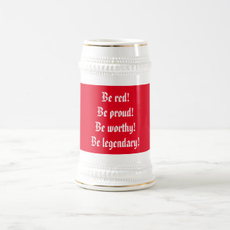 Be red! beer stein