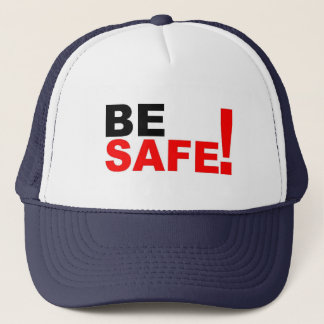 Be safe trucker hat