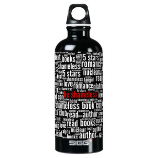 Be Shameless Word Cloud Water Bottle