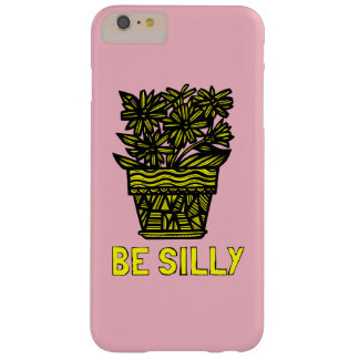 """Be Silly"" Apple/Samsung Case"
