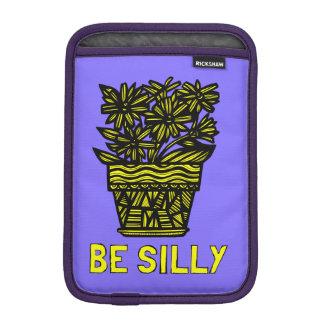 """Be Silly"" iPad Mini Soft Case"