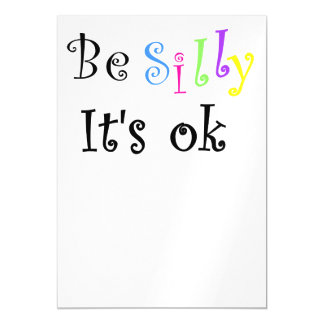Be Silly It's Ok-thin magnetic card