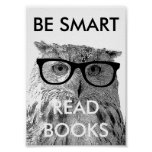 Be smart read books poster with funny owl photo