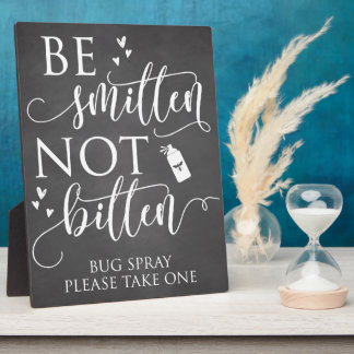 Be Smitten Not Bitten Bug Spray Wedding Decor Sign Plaque