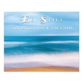 """""""Be Still and Know"""" (20"""" x 16"""") Photo Print"""