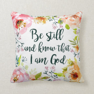 Be Still and Know Cushion