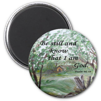 Be  Still and Know Magnet