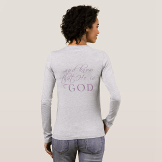 Be still and know Psalm 46:10 script shirt
