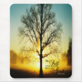 Be still and Know that I am GOD Mouse Pad