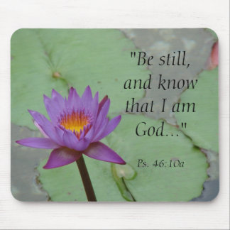 """""""Be still, and know that I am God...""""... Mouse Mat"""
