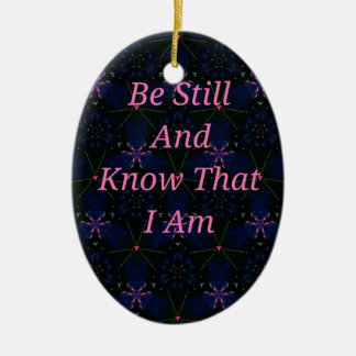 """Be Still And Know That I Am"" Pink Scripture Ceramic Ornament"