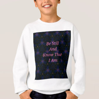 """""""Be Still And Know That I Am"""" Pink Scripture Sweatshirt"""