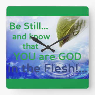 Be Still and Know that YOU are GOD Wall Clock