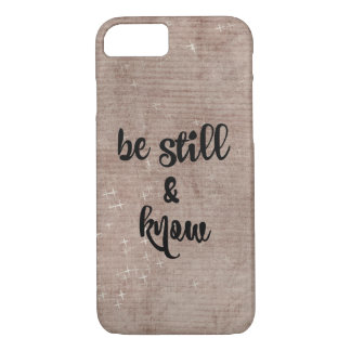 Be Still and Know Verse iPhone 8/7 Case
