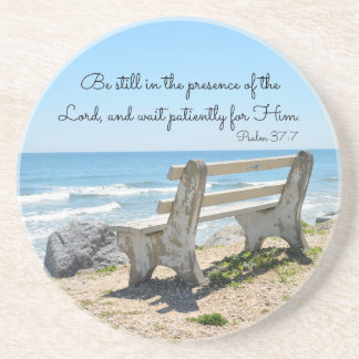 Be Still in the Presence of the Lord, Psalm 37:7 Coaster
