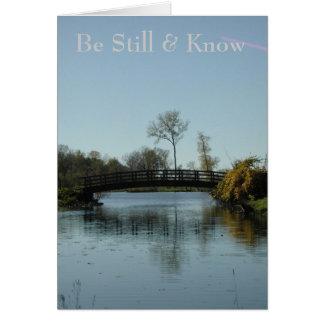 Be Still & Know Card