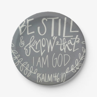 """""""Be Still & Know That I Am God"""" Paper Plates 7"""""""