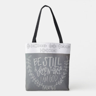 Be Still & Know That I Am God Tote Bag