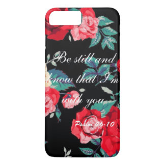 Be Still & Know That i'm With you iPhone 8 Plus/7 Plus Case