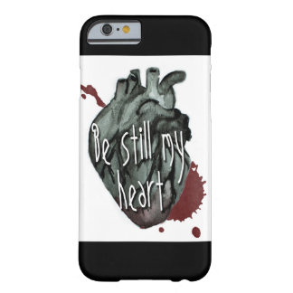Be still my heart barely there iPhone 6 case