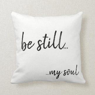 Be still my soul cushion